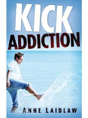 Kick addiction